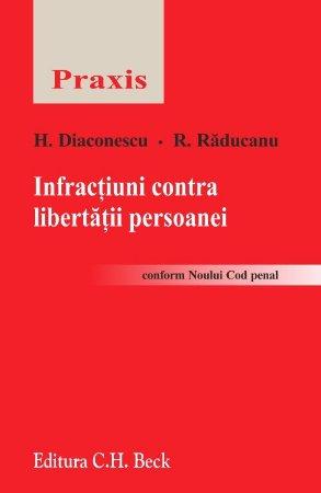 Imagine Infractiuni contra libertatii persoanei conform noului cod penal