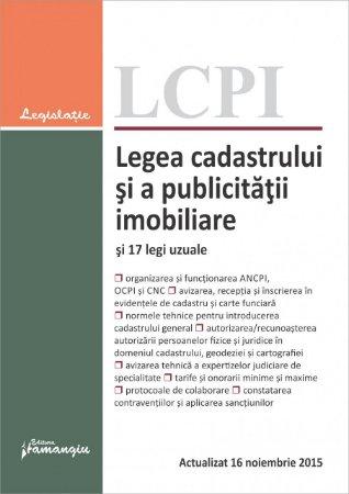 Imagine Legea cadastrului si a publicitatii imobiliare si 17 legi uzuale. Actualizata la 16 noiembrie 2015