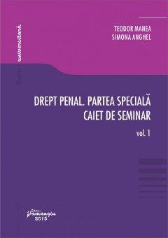Imagine Drept penal. Partea speciala. Caiet de seminar. Vol. 1 Teste grila. Spete