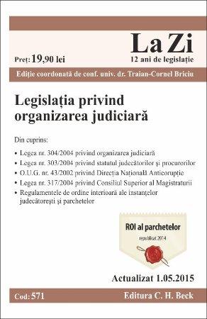 Imagine Legislatia privind organizarea judiciara. Actualizat la 1 mai 2015