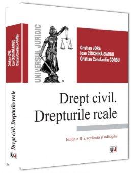 Imagine Drept civil. Drepturile reale. Editia a 2-a, revazuta si adaugita