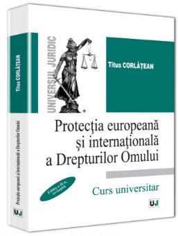 Imagine Protectia europeana si internationala a Drepturilor Omului. Editia a 2-a