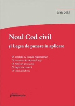 Imagine Noul Cod civil si Legea de punere in aplicare. Ed.7 20.09.2015