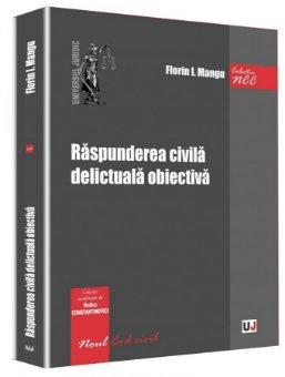 Imagine Raspunderea civila delictuala obiectiva - noul Cod civil