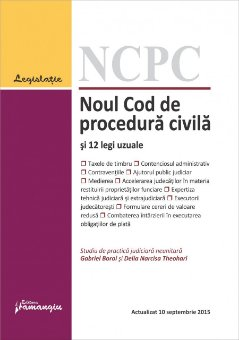 Imagine Noul Cod de procedura civila si 12 legi uzuale 10.09.2015