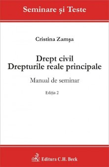 Imagine Drept civil. Drepturile reale principale. Manual de seminar. Editia a 2-a