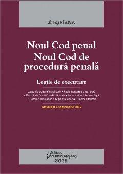 Imagine Noul Cod penal. Noul Cod de procedura penala. Actualizat 6 septembrie2015