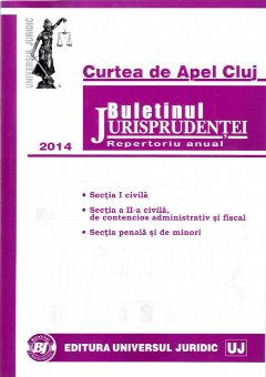 Imagine Curtea de Apel Cluj. Buletinul Jurisprudentei. Repertoriu anual 2014