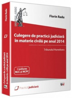 Imagine Culegere de practica judiciara in materie civila pe anul 2014