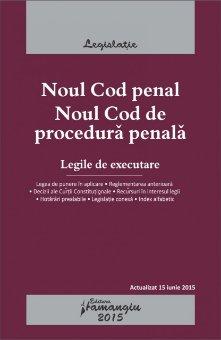 Imagine Noul Cod penal. Noul Cod de procedura penala 15.06.2015