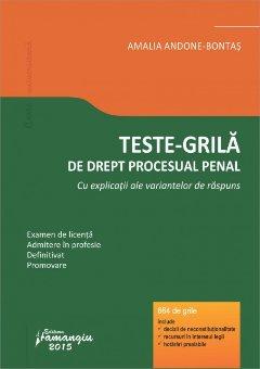 Imagine Teste-grila de drept procesual penal cu explicatii ale variantelor de raspuns