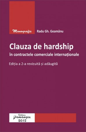 Imagine Clauza de hardship in contractele comerciale internationale. Ed.2