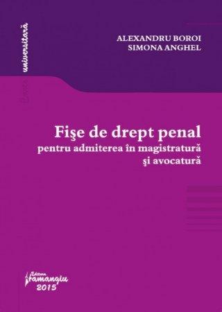 Imagine Fise de drept penal pentru admiterea in magistratura si avocatura