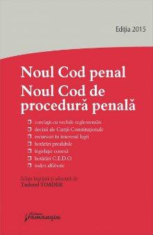 Imagine Noul Cod penal. Noul Cod de procedura penala. Ed. 4. 15.06.2015