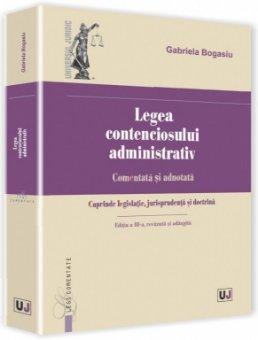 Imagine Legea contenciosului administrativ. Comentata si adnotata. Editia a 3-a