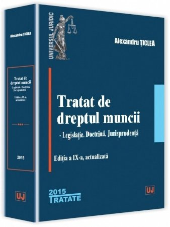 Imagine Tratat de dreptul muncii - editia a 9-a