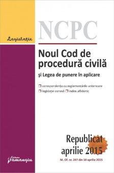 Imagine Noul Cod de procedura civila si Legea de punere in aplicare_republicat 20.04.2015