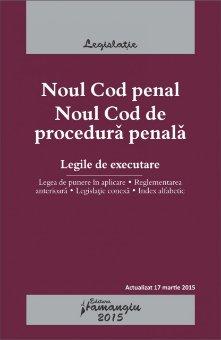 Imagine Noul Cod penal. Noul Cod de procedura penala 17.03.2015