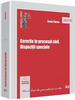 Imagine Cererile in procesul civil. Dispozitii speciale