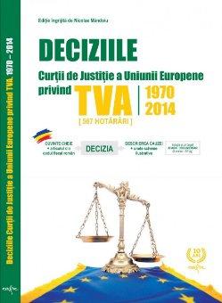 Imagine Deciziile Curtii de Justitie a Uniunii Europene privind TVA 1970-2014