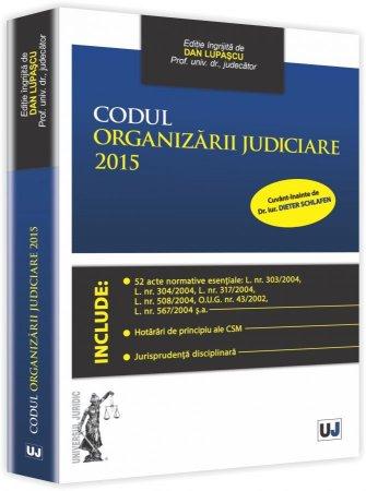 Imagine Codul organizarii judiciare 2015
