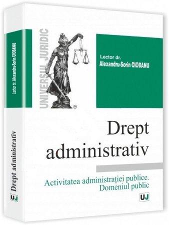 Imagine Drept administrativ. Activitatea administratiei publice. Domeniul public