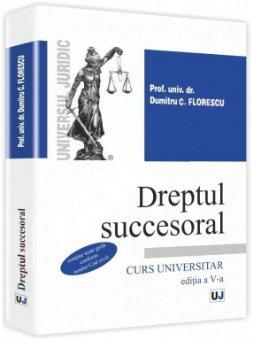 Imagine Dreptul succesoral. Curs universitar - editia a 5-a