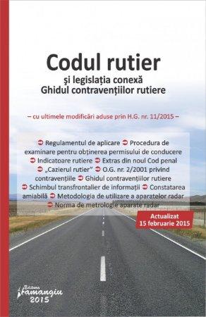 Imagine Codul rutier si legislatia conexa. Ghidul contraventiilor rutiere