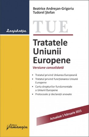 Imagine Tratatele Uniunii Europene. Actualizat 1.02.2015