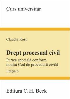 Imagine Drept procesual civil. Partea speciala conform noului Cod de procedura civila. Editia a 6-a