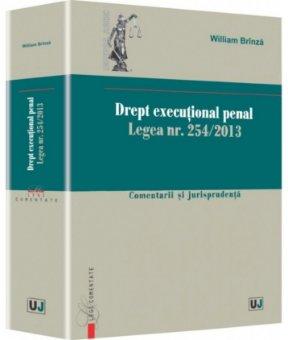 Imagine Drept executional penal. Legea nr. 254/2013