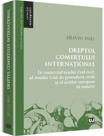Imagine Dreptul comertului international - In contextul noului Cod civil, al noului Cod de procedura civila si al actelor europene in materie