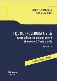 Imagine Fise de procedura civila pentru admiterea in magistratura si avocatura. Spete si grile ed.2