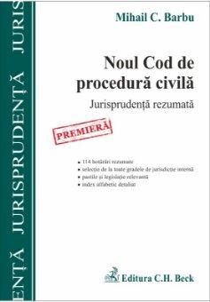 Imagine Noul Cod de procedura civila. Jurisprudenta rezumata