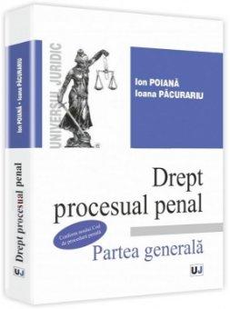 Imagine Drept procesual penal. Partea generala - Conform noului Cod de procedura penala