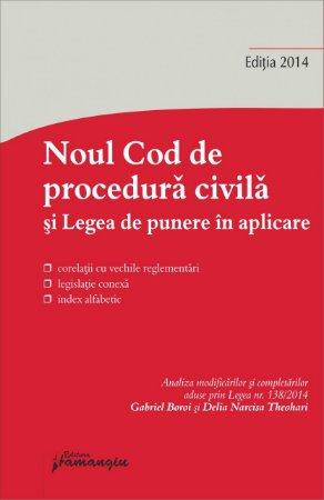 Imagine Noul Cod de procedura civila. Legea de punere in aplicare 20.10.2014