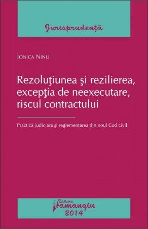 Imagine Rezolutiunea si rezilierea, exceptia de neexecutare, riscul contractului