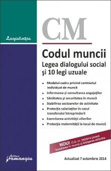 Imagine Codul muncii. Legea dialogului social si 10 legi uzuale 7.10.2014
