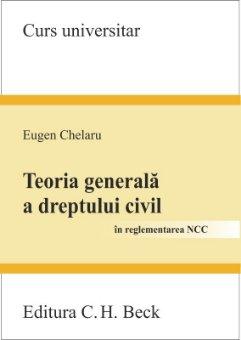 Imagine Teoria generala a dreptului civil - in reglementarea NCC