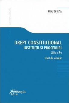 Imagine Drept constitutional. Institutii si proceduri. Editia a 3-a