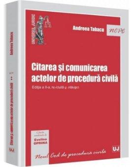 Imagine Citarea si comunicarea actelor de procedura civila. Editia a 2-a