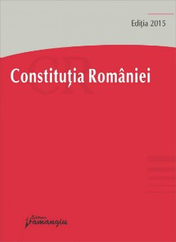 Imagine Constitutia Romaniei. Actualizata 30 ianuarie 2015