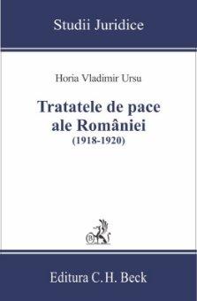 Imagine Tratatele de pace ale Romaniei (1918-1920)