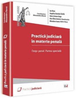 Imagine Practica judiciara in materie penala. Drept penal. Partea speciala