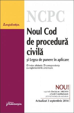 Imagine Noul Cod de procedura civila si Legea de punere in aplicare 3.09.2014