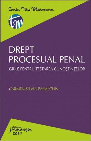 Imagine Drept procesual penal. Grile pentru testarea cunostintelor