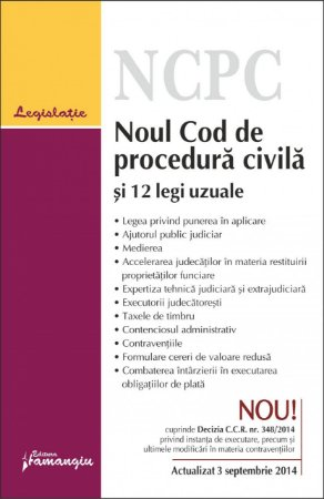 Imagine Noul Cod de procedura civila si 12 legi uzuale 3.09.2014