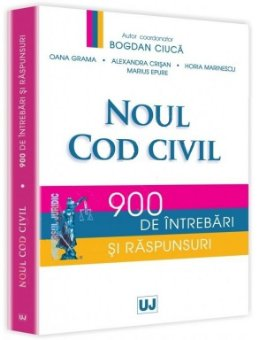 Imagine Noul Cod civil - 900 de intrebari si raspunsuri