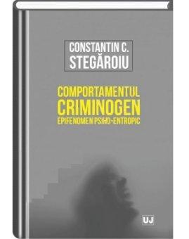Imagine Comportamentul criminogen – epifenomen psiho-entropic