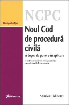 Imagine Noul Cod de procedura civila si Legea de punere in aplicare. Actualizat 1 iulie 2014